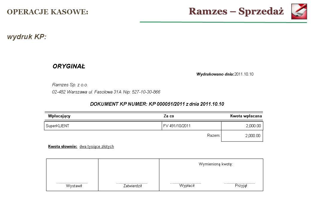 Ramzes – Sprzedaż OPERACJE KASOWE: wydruk KP: 63