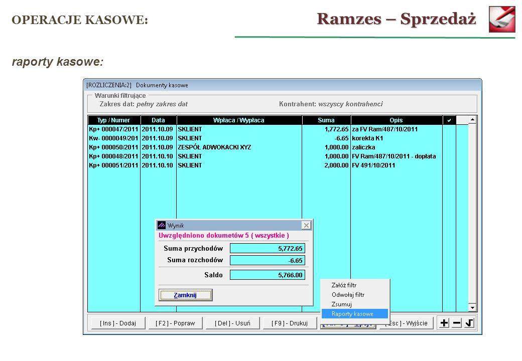 Ramzes – Sprzedaż OPERACJE KASOWE: raporty kasowe: 64
