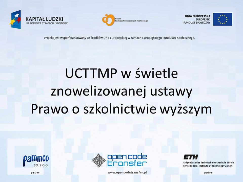UCTTMP w świetle znowelizowanej ustawy Prawo o szkolnictwie wyższym