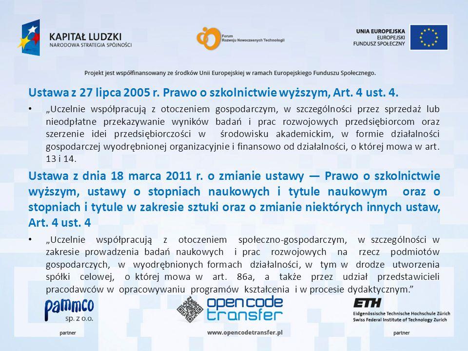 Ustawa z 27 lipca 2005 r. Prawo o szkolnictwie wyższym, Art. 4 ust. 4.