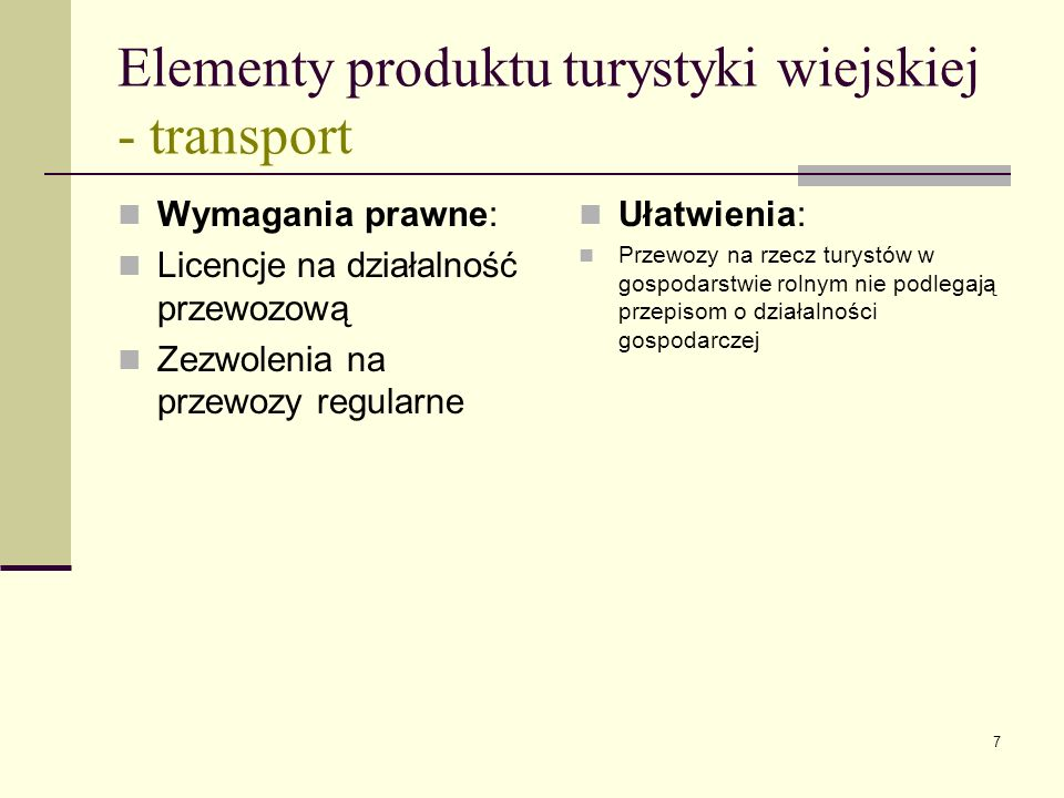 Elementy produktu turystyki wiejskiej - transport