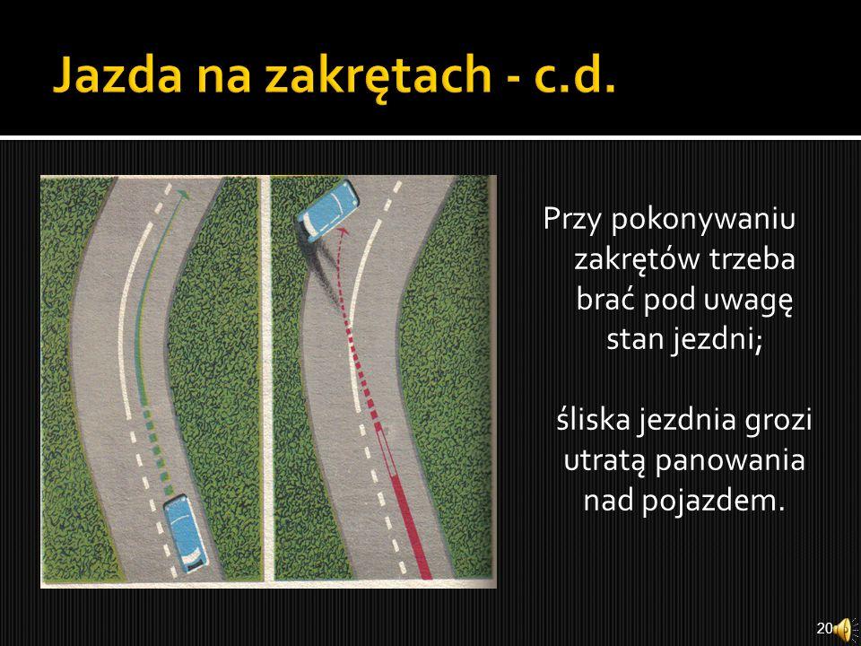 Jazda na zakrętach - c.d.