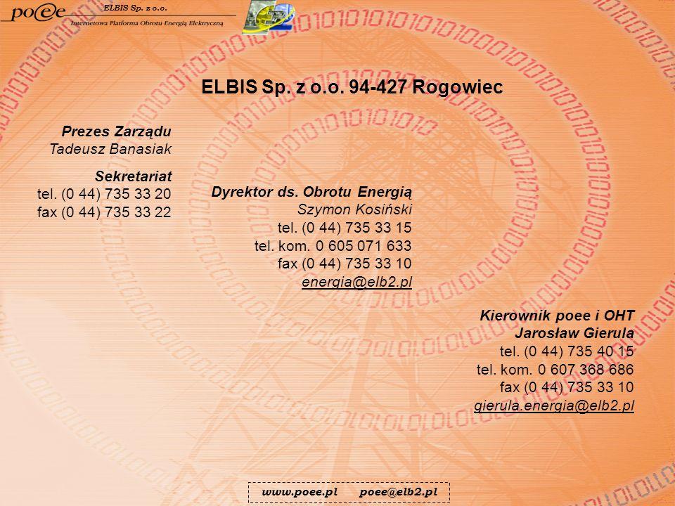 ELBIS Sp. z o.o. 94-427 Rogowiec Prezes Zarządu Tadeusz Banasiak
