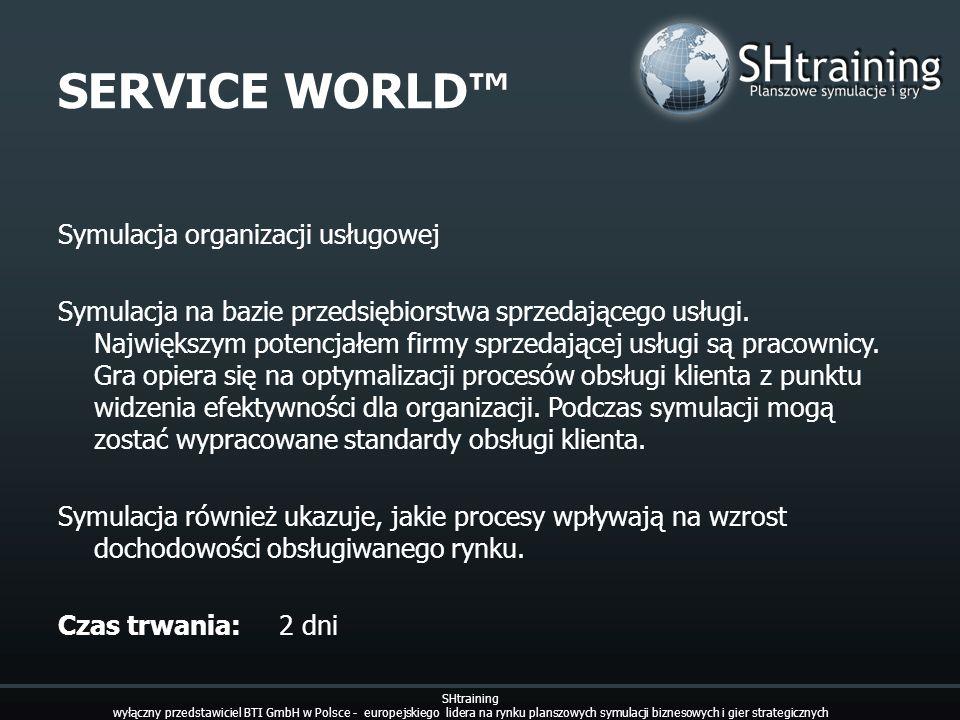 SERVICE WORLD™ Symulacja organizacji usługowej