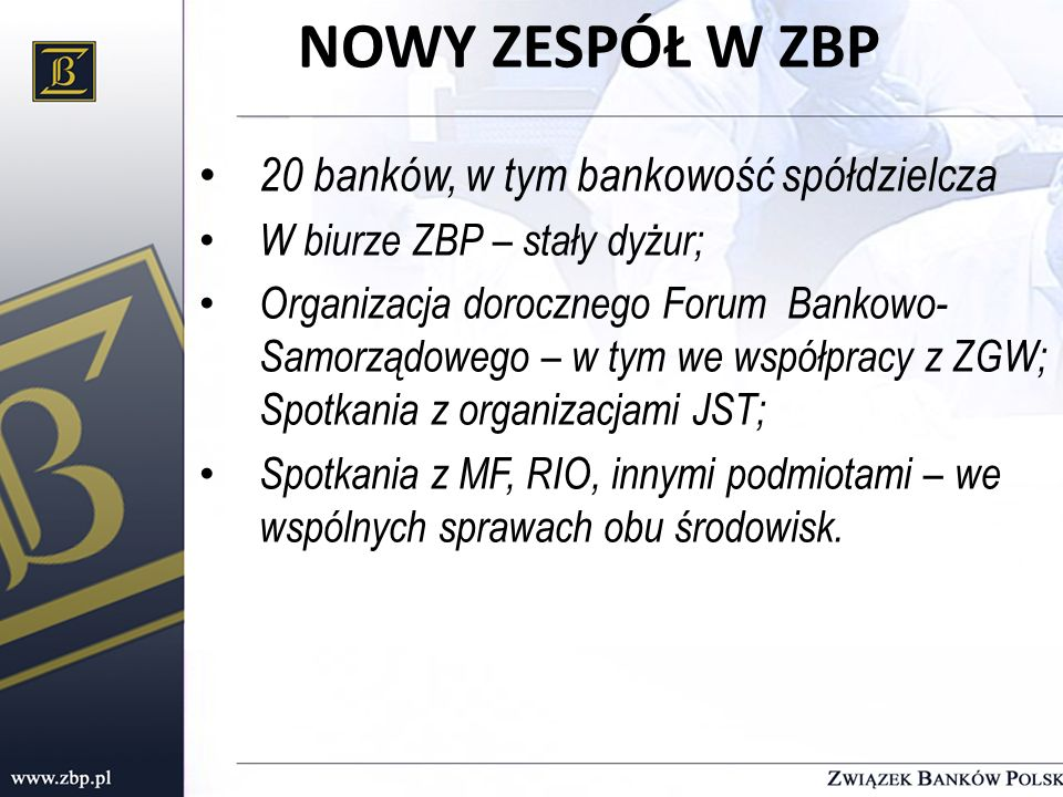 NOWY ZESPÓŁ W ZBP 20 banków, w tym bankowość spółdzielcza