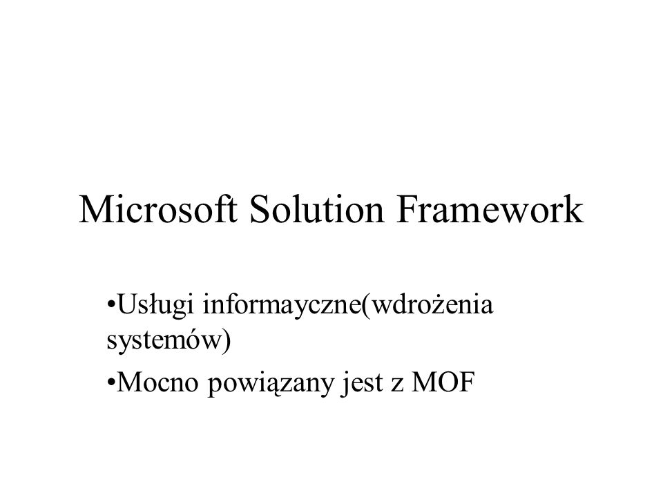 Microsoft Solution Framework