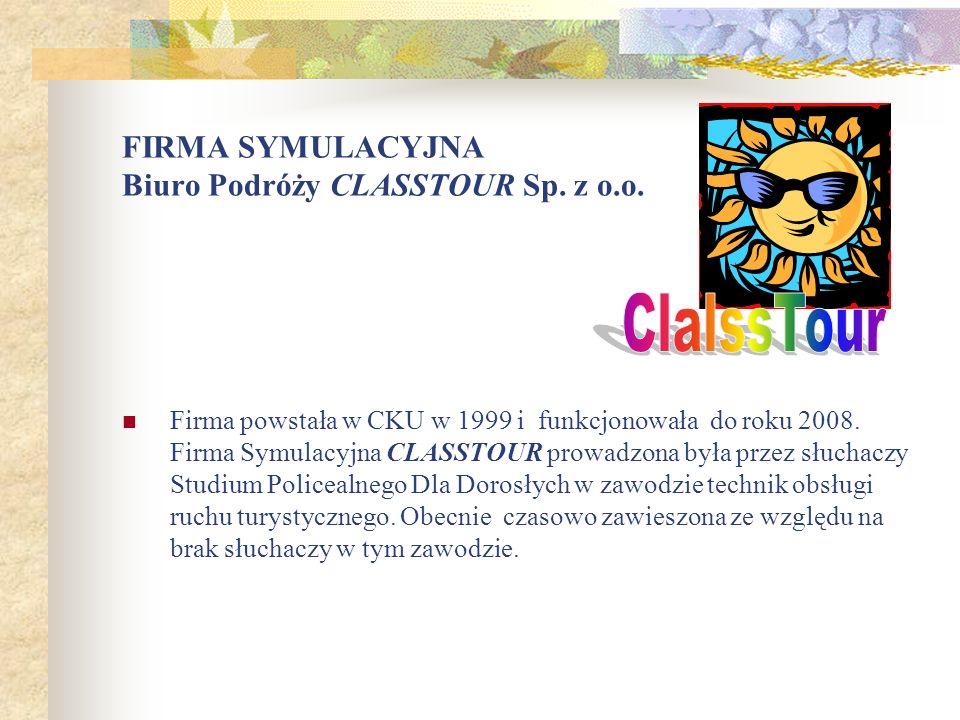 FIRMA SYMULACYJNA Biuro Podróży CLASSTOUR Sp. z o.o.
