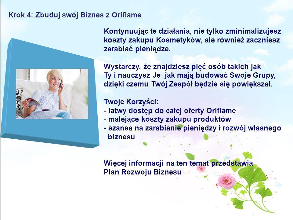 Krok 4: Zbuduj swój Biznes z Oriflame