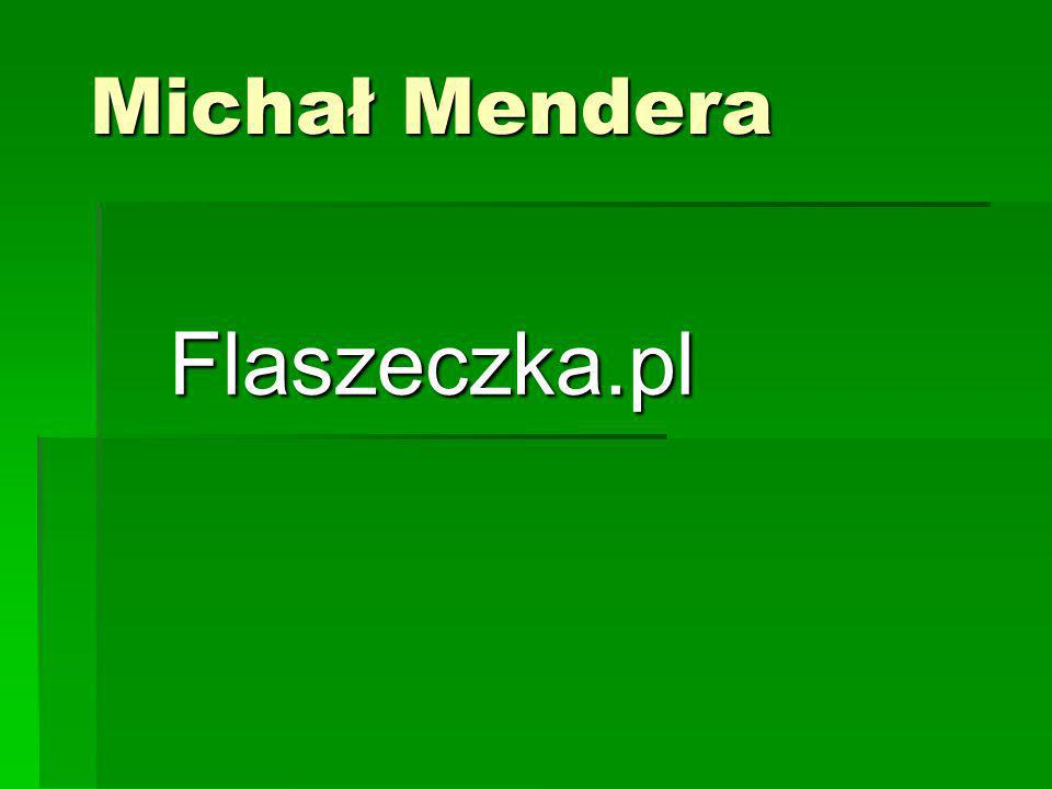 Michał Mendera Flaszeczka.pl
