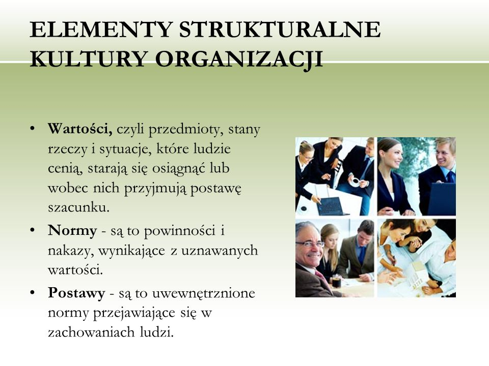 ELEMENTY STRUKTURALNE KULTURY ORGANIZACJI