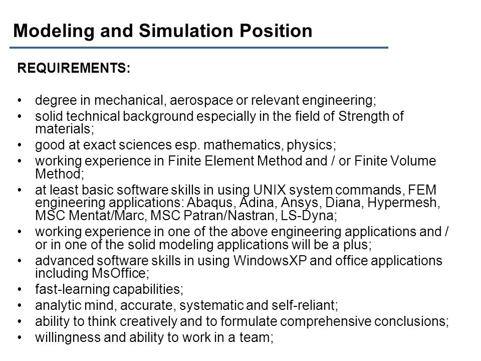 Modeling and Simulation Position