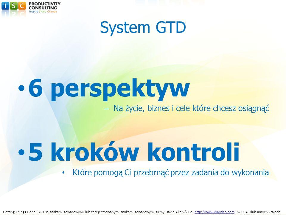 6 perspektyw 5 kroków kontroli System GTD
