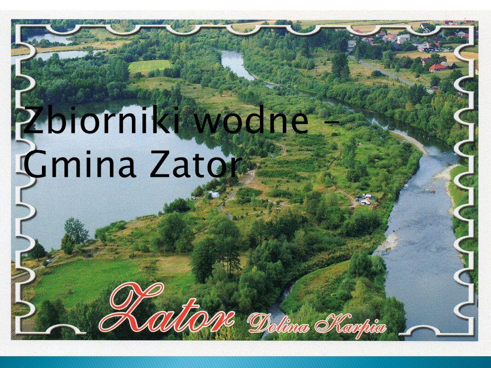 Zbiorniki wodne – Gmina Zator