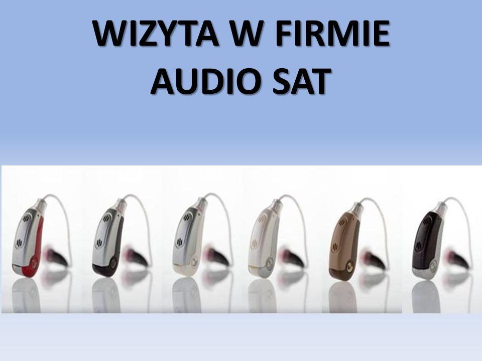 WIZYTA W FIRMIE AUDIO SAT