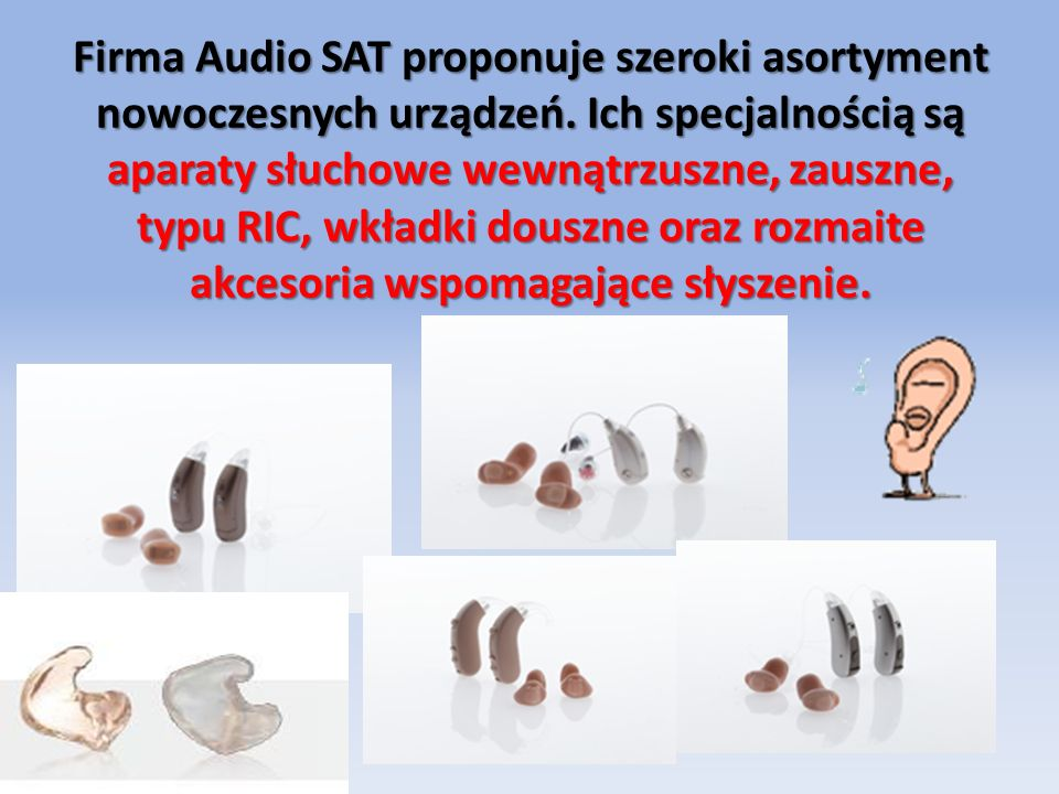 Firma Audio SAT proponuje szeroki asortyment nowoczesnych urządzeń