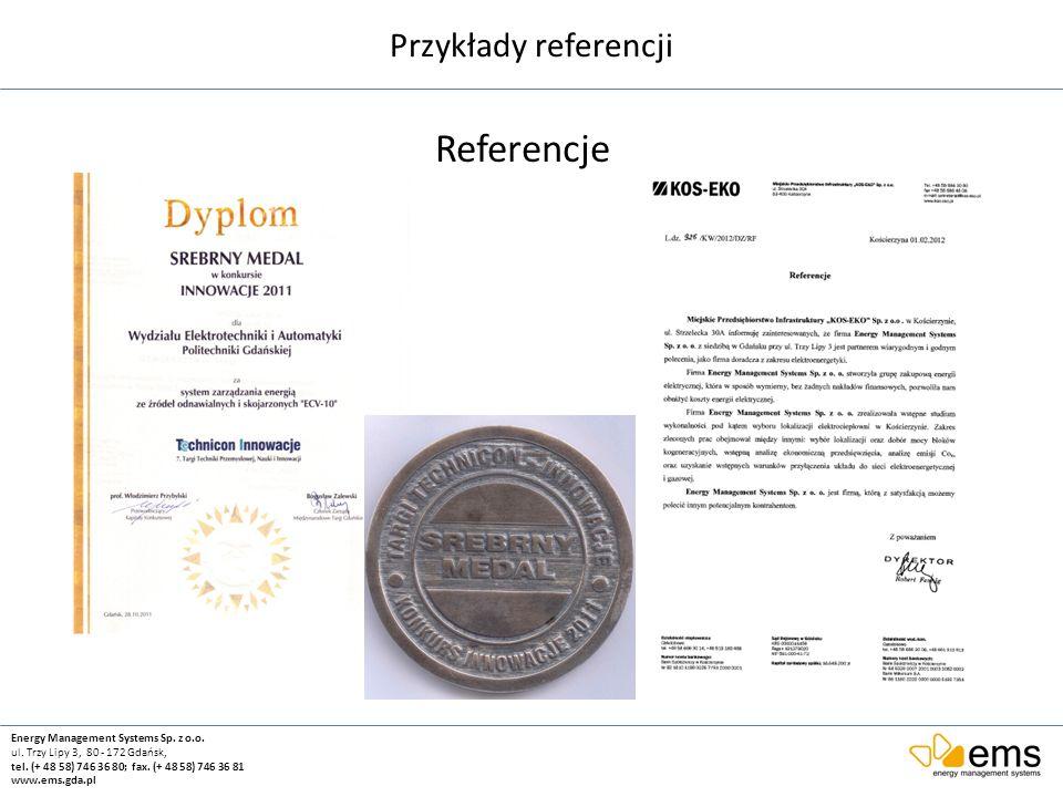Referencje Przykłady referencji Energy Management Systems Sp. z o.o.