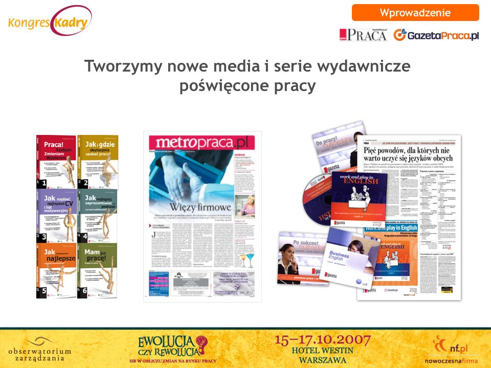 Tworzymy nowe media i serie wydawnicze poświęcone pracy