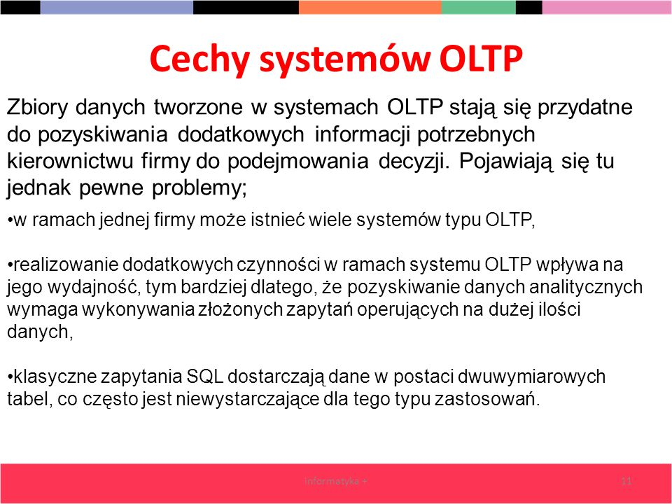 Cechy systemów OLTP