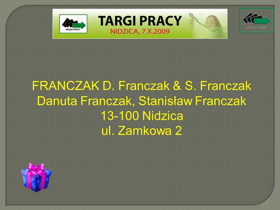 FRANCZAK D. Franczak & S. Franczak Danuta Franczak, Stanisław Franczak