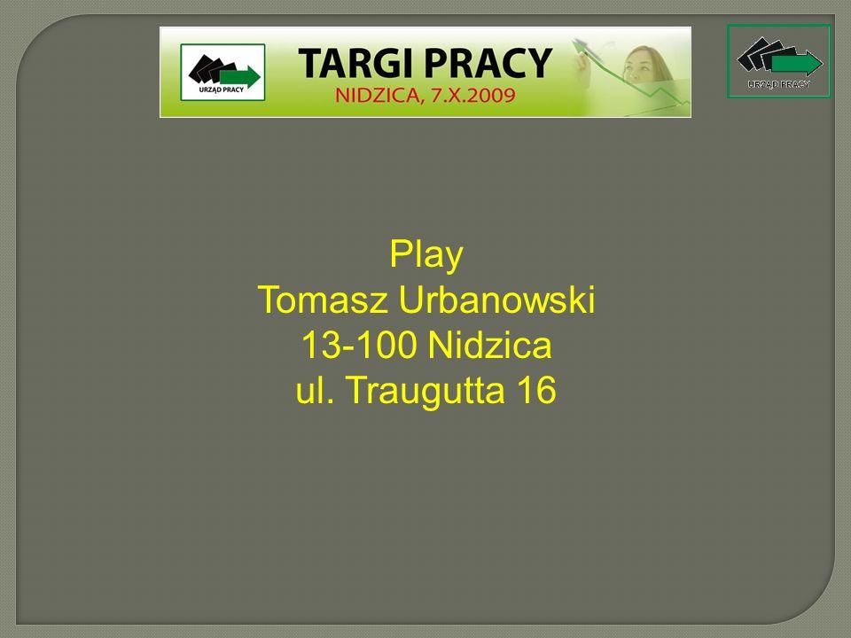 Play Tomasz Urbanowski 13-100 Nidzica ul. Traugutta 16