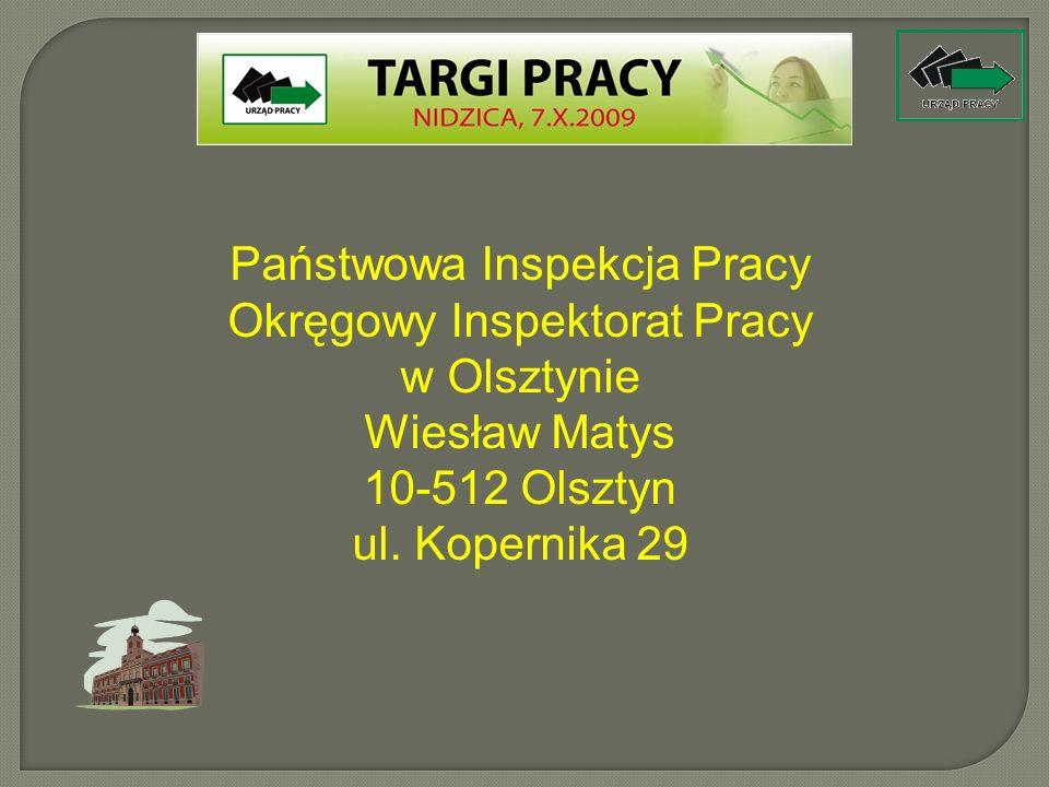 Państwowa Inspekcja Pracy Okręgowy Inspektorat Pracy w Olsztynie