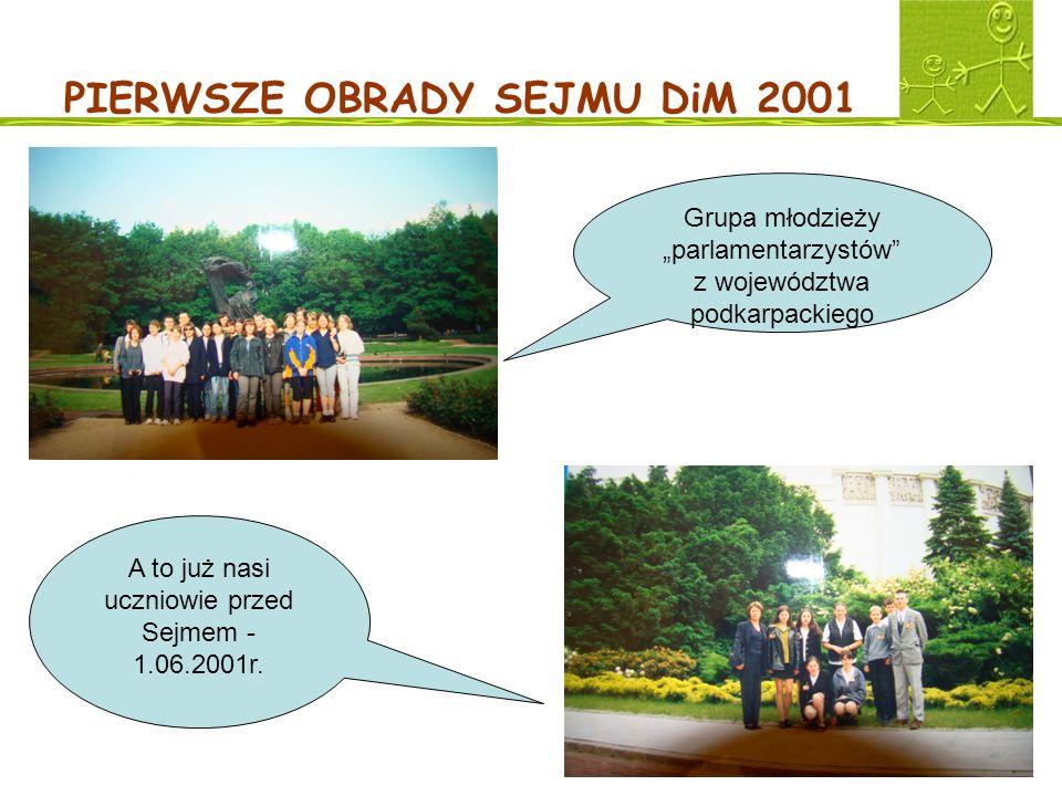 PIERWSZE OBRADY SEJMU DiM 2001