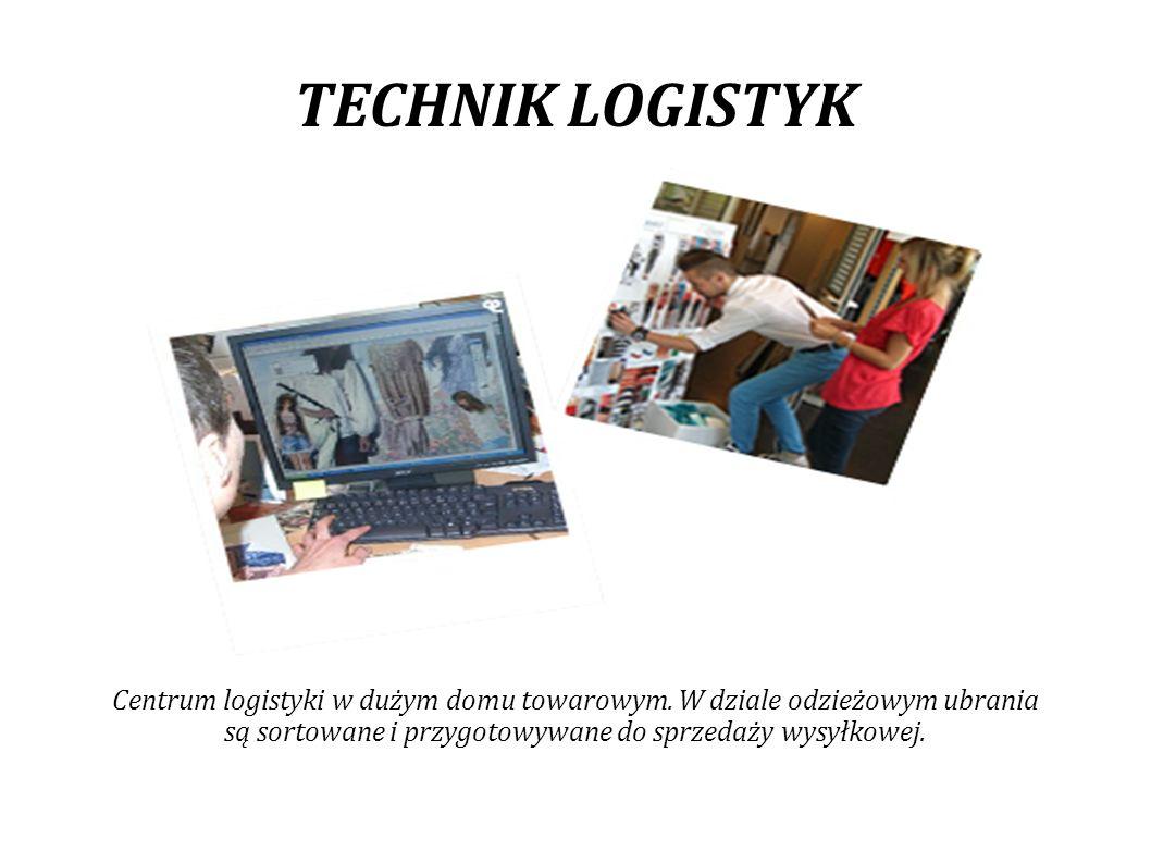 TECHNIK LOGISTYK Centrum logistyki w dużym domu towarowym.