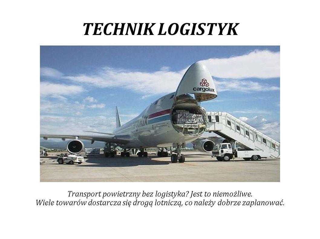 Transport powietrzny bez logistyka Jest to niemożliwe.