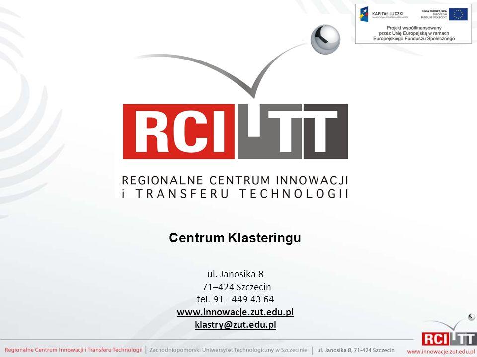 Centrum Klasteringu ul. Janosika 8 71–424 Szczecin tel. 91 - 449 43 64