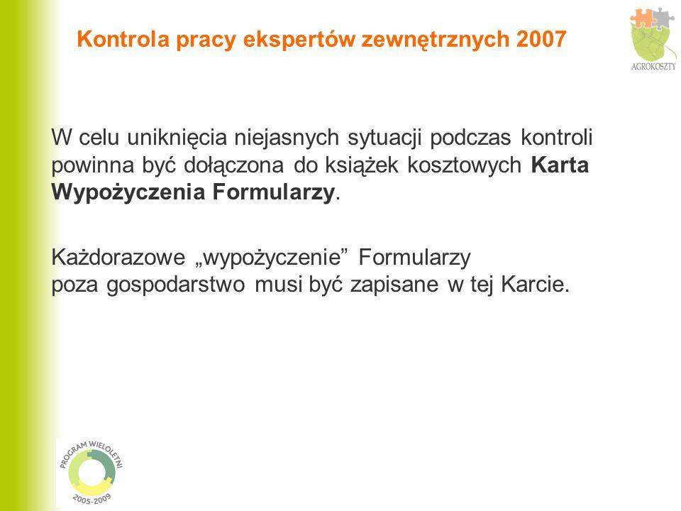 Kontrola pracy ekspertów zewnętrznych 2007