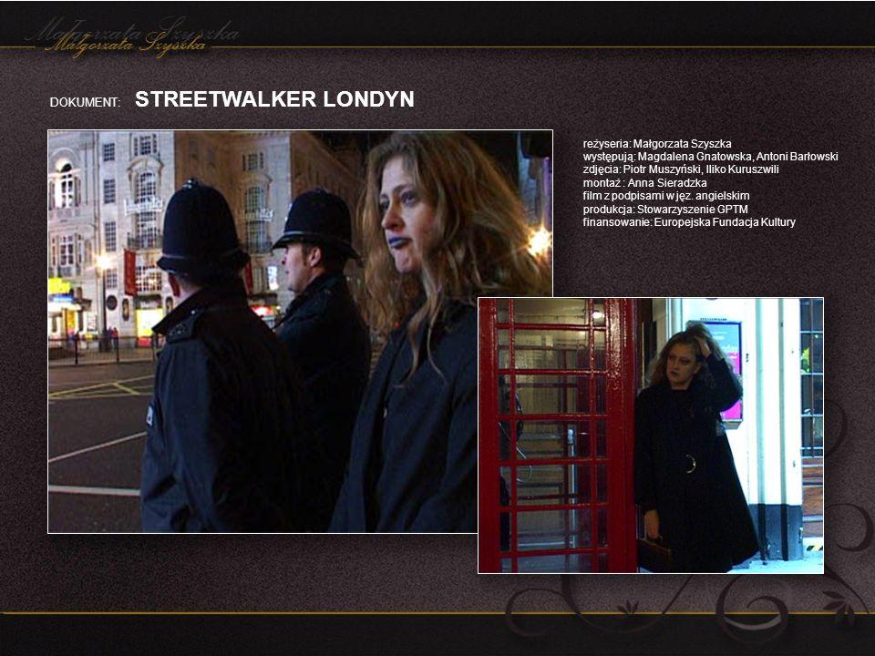 DOKUMENT: STREETWALKER LONDYN