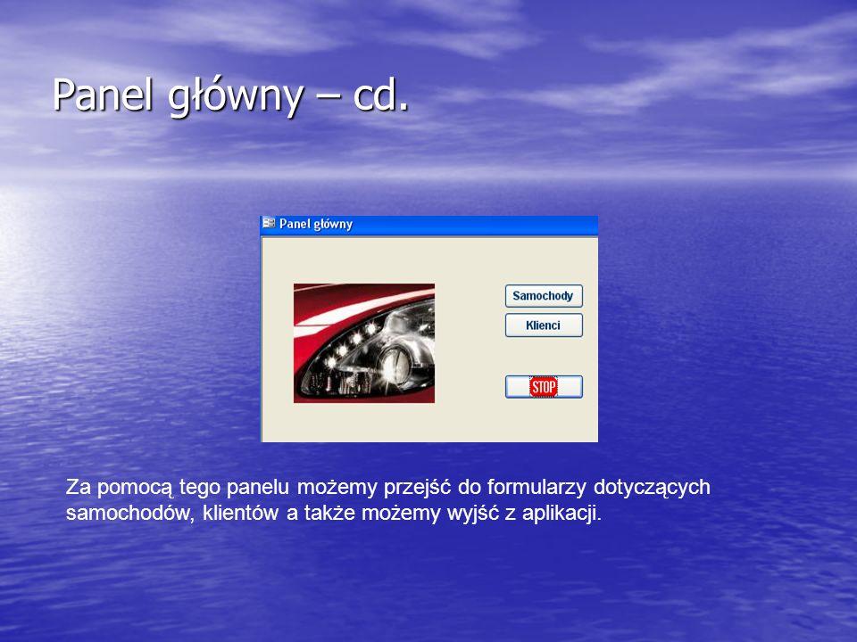 Panel główny – cd.