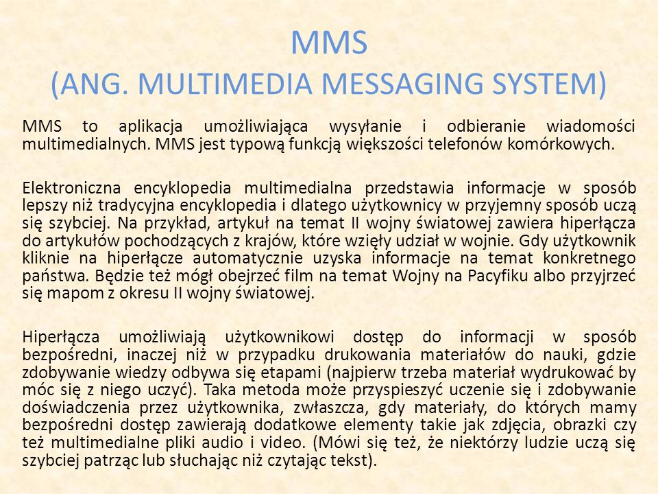MMS (ANG. MULTIMEDIA MESSAGING SYSTEM)