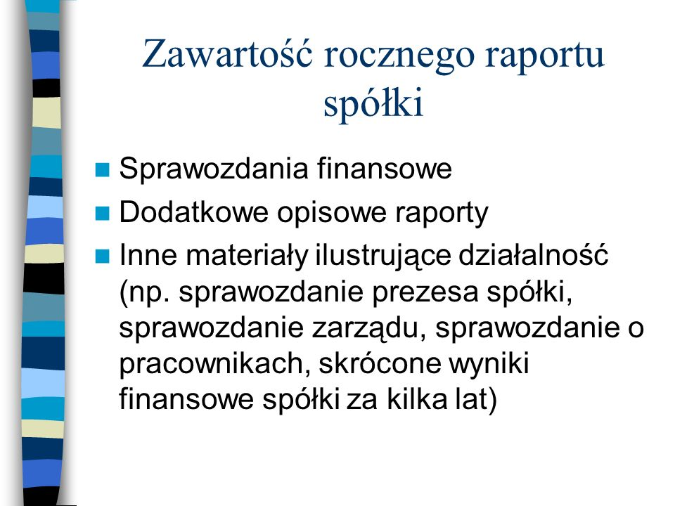 Zawartość rocznego raportu spółki