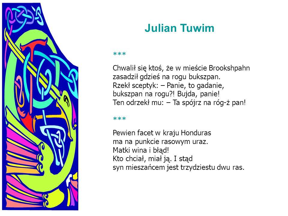 Julian Tuwim ***