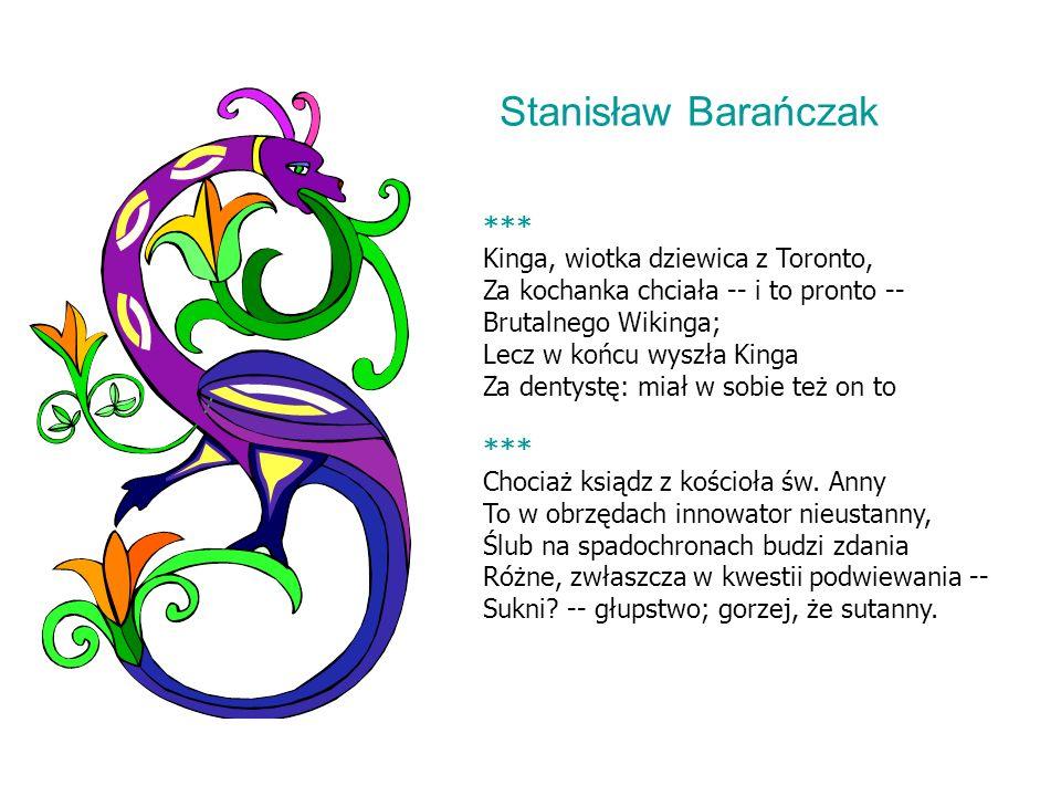 Stanisław Barańczak *** Kinga, wiotka dziewica z Toronto,