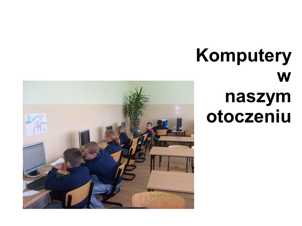 Komputery w naszym otoczeniu