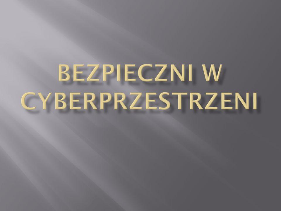 Bezpieczni w cyberprzestrzeni