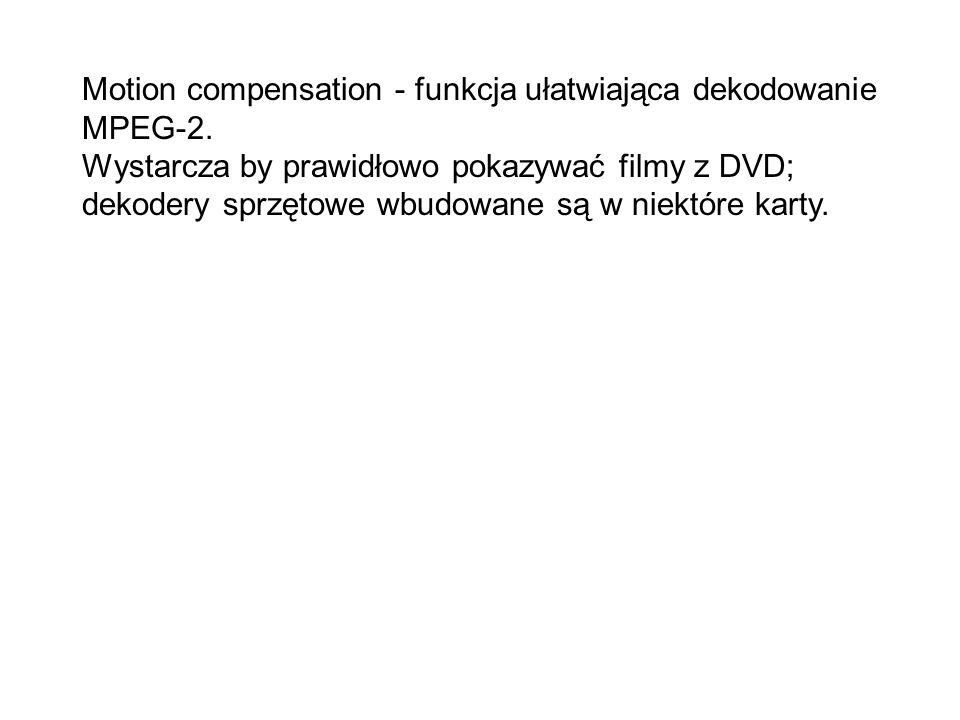 Motion compensation - funkcja ułatwiająca dekodowanie MPEG-2