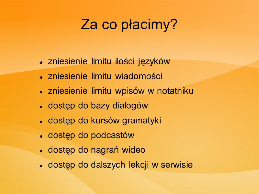 Za co płacimy zniesienie limitu ilości języków