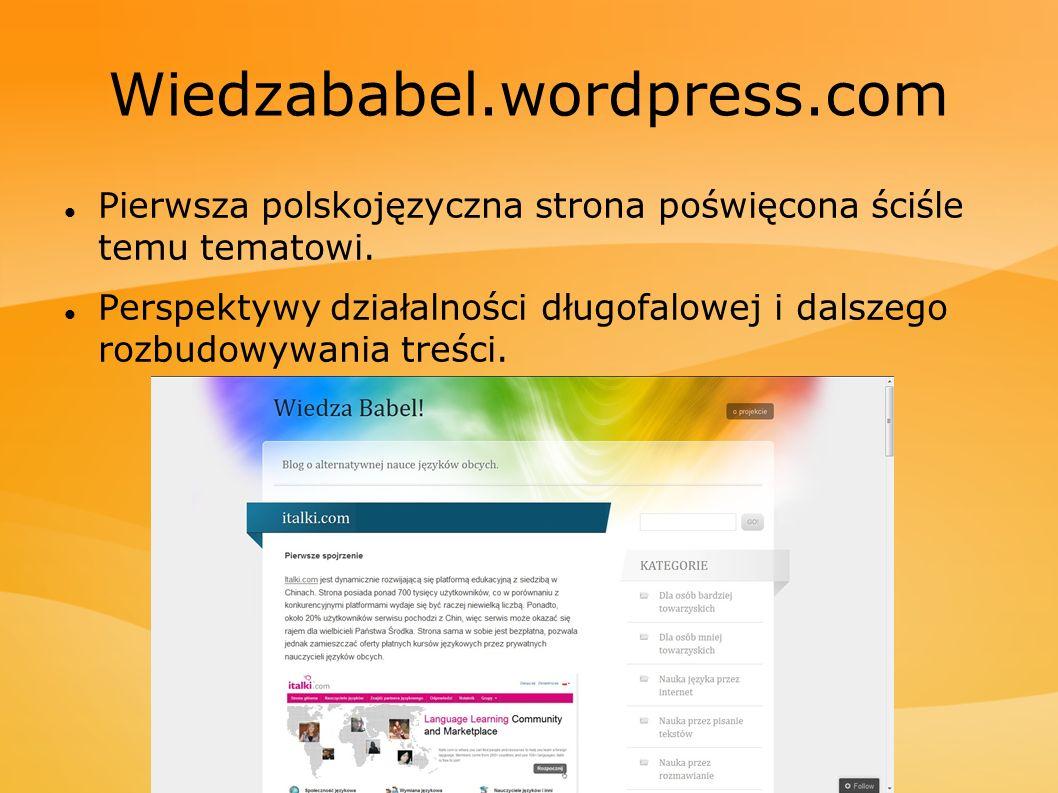 Wiedzababel.wordpress.com Pierwsza polskojęzyczna strona poświęcona ściśle temu tematowi.