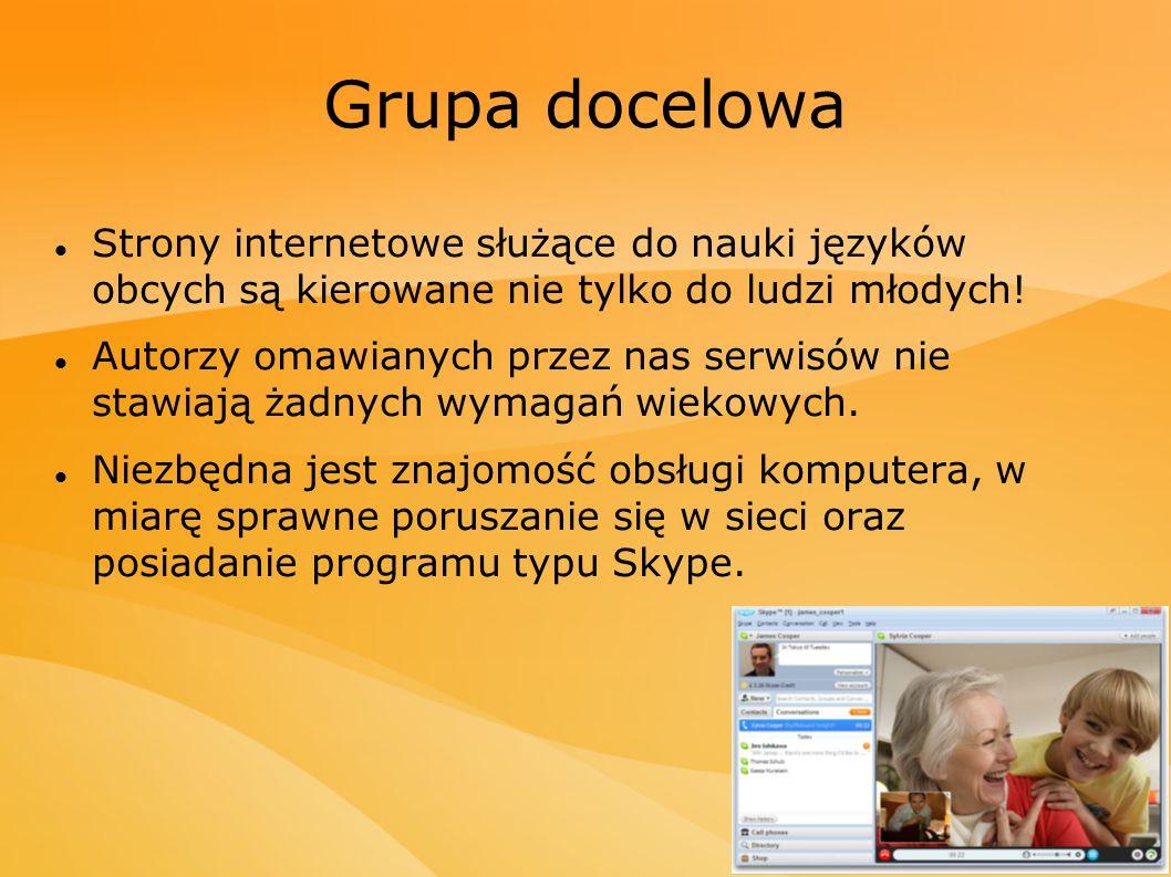 Grupa docelowa Strony internetowe służące do nauki języków obcych są kierowane nie tylko do ludzi młodych!