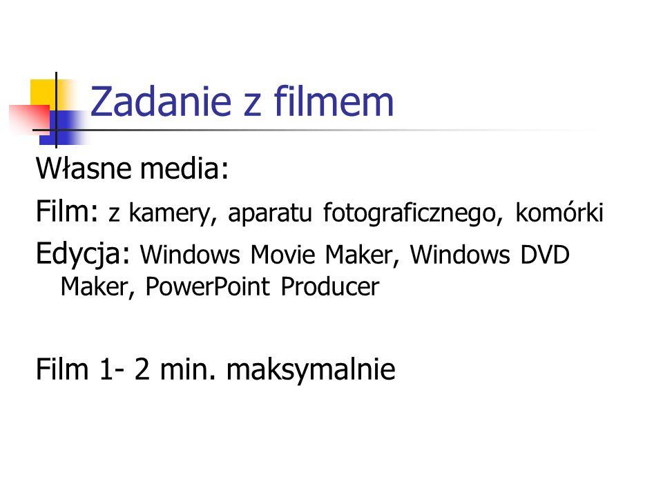 Zadanie z filmem Własne media:
