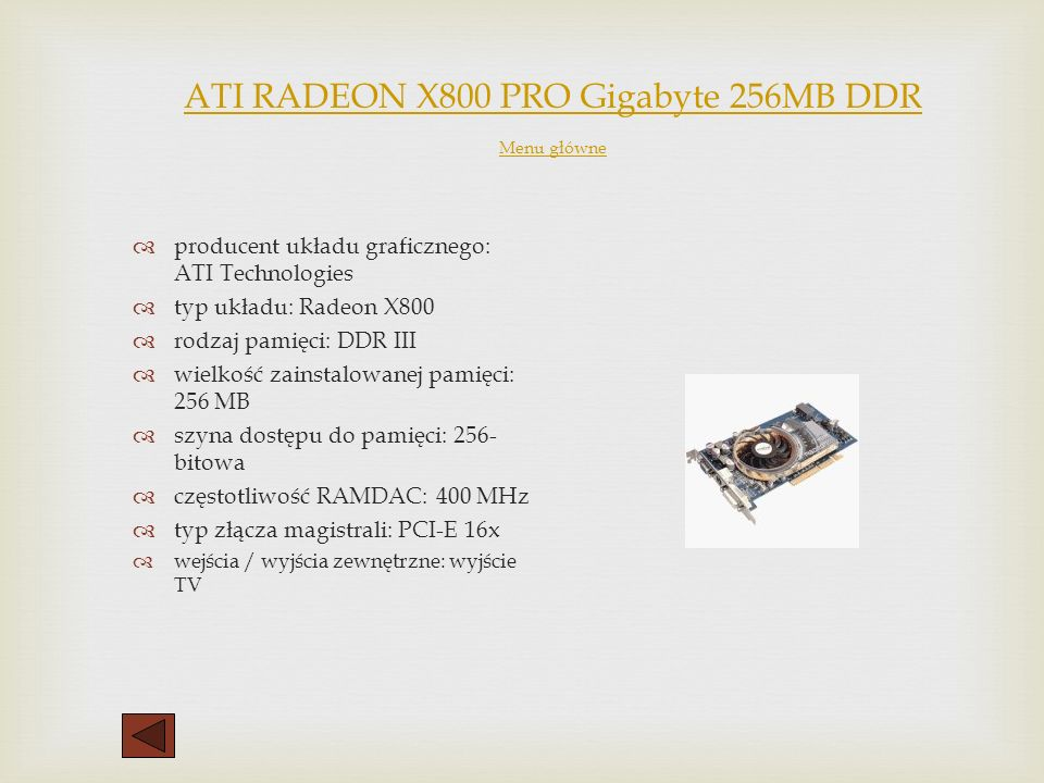 ATI RADEON X800 PRO Gigabyte 256MB DDR Menu główne
