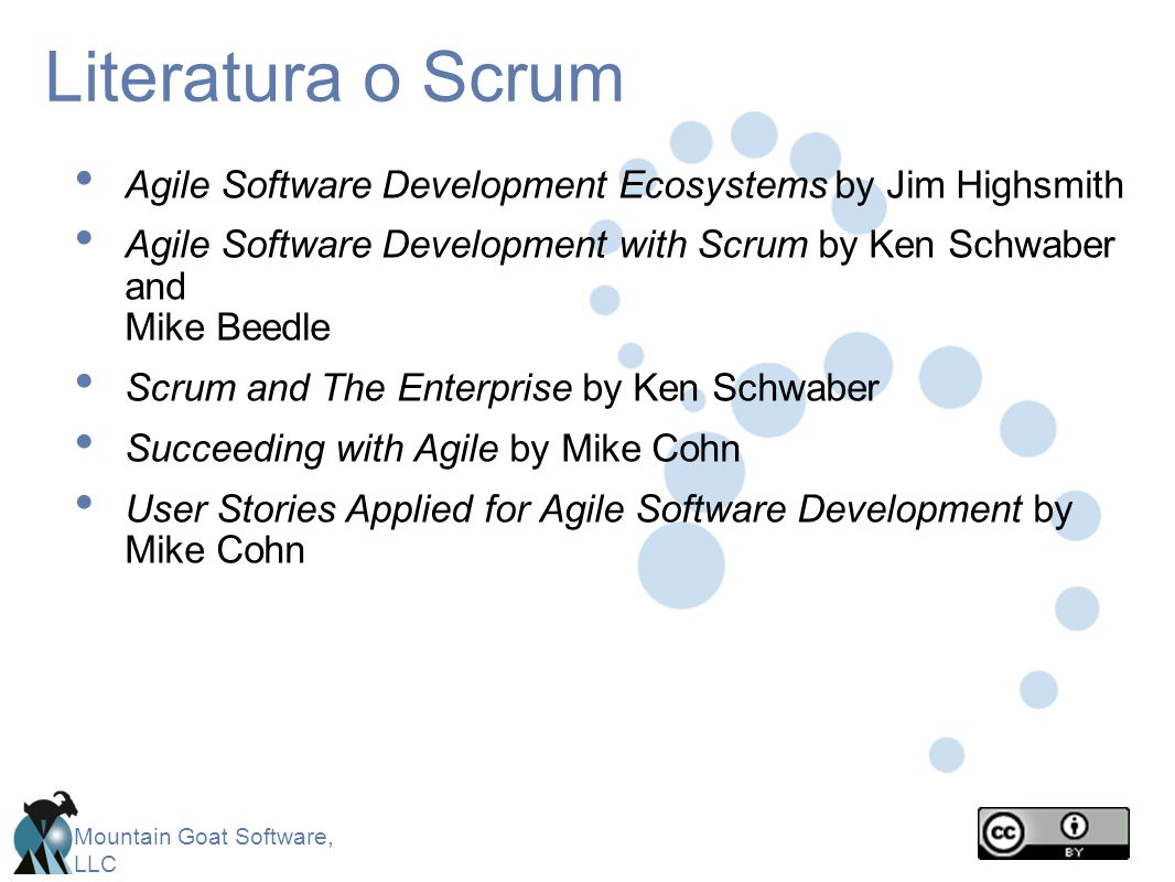 Literatura o Scrum Agile Software Development Ecosystems by Jim Highsmith. Agile Software Development with Scrum by Ken Schwaber and Mike Beedle.