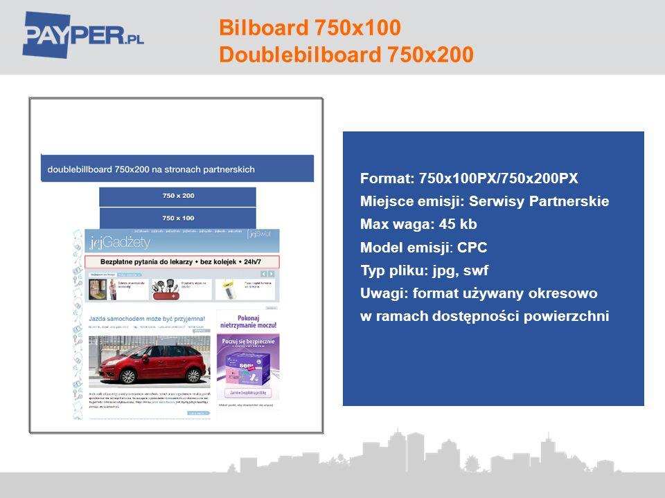 Bilboard 750x100 Doublebilboard 750x200 Format: 750x100PX/750x200PX