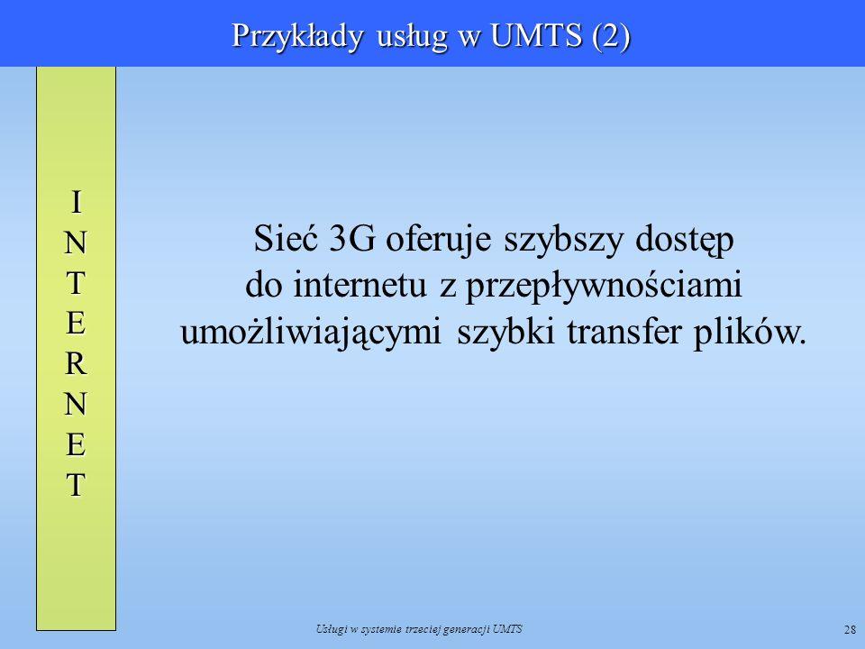 Przykłady usług w UMTS (2)