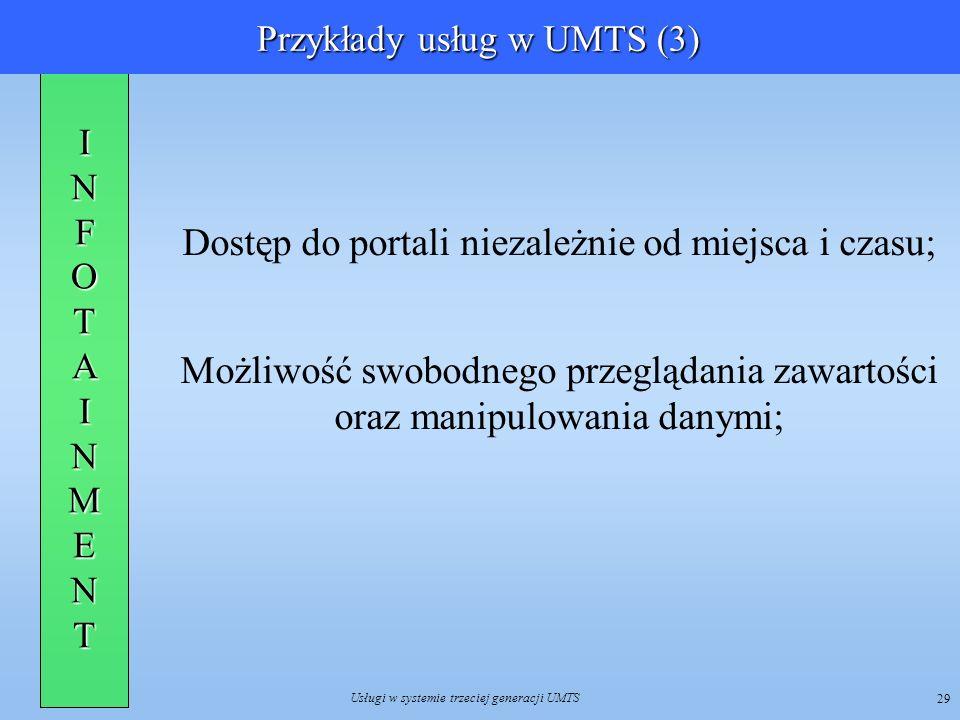 Przykłady usług w UMTS (3)