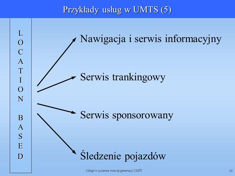 Przykłady usług w UMTS (5)