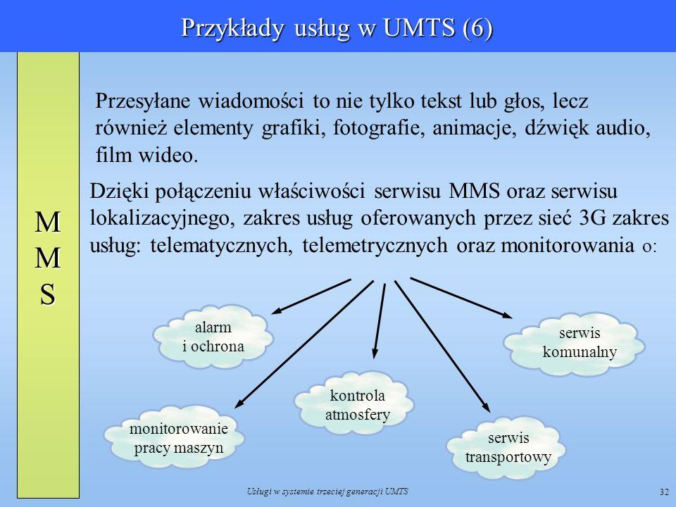 Przykłady usług w UMTS (6)